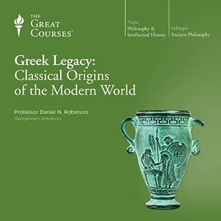 Greek Legacy: Classical Origins of the Modern World audiobook cover art