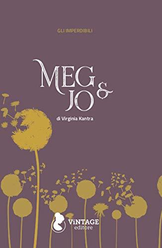 Meg & Jo (Italian Edition)