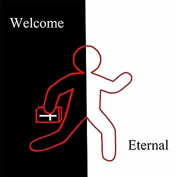 Welcome Eternal