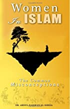 Women In Islam: The Common Misconceptions