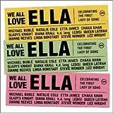 We All Love Ella:Celebrating T