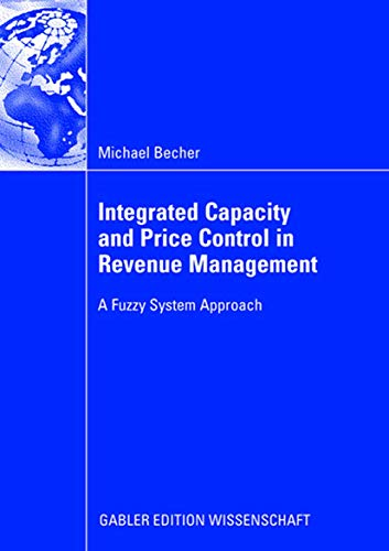 Integrated Capacity and Price Control in Revenue Management: A Fuzzy System Approach