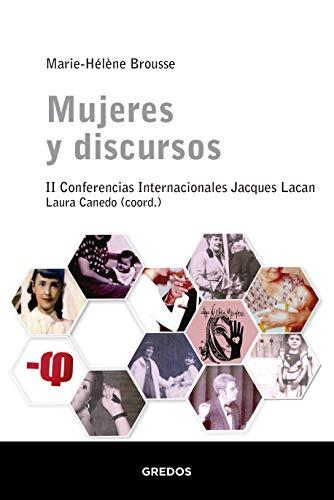 Mujeres y discursos. II Conferencias Internacionales Jacques Lacan (ESCUELA LACANIANA)