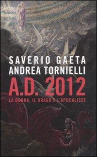 A D 2012 La Donna Il Drago E Lapocalisse