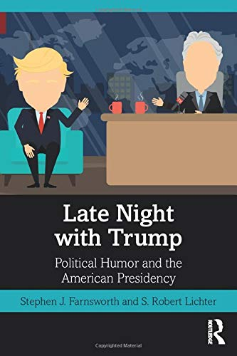 Image for publication on Late Night with Trump: Political Humor and the American Presidency