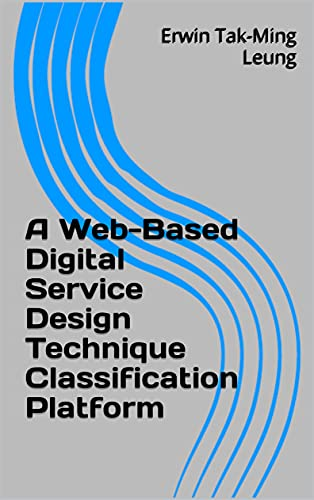 A Web-Based Digital Service Design Technique Classification Platform (English Edition)