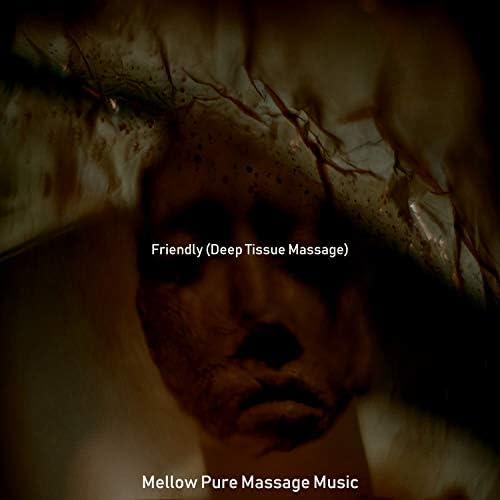 Mellow Pure Massage Music