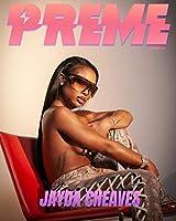 Preme Magazine: Jayda Cheaves, 6LACK