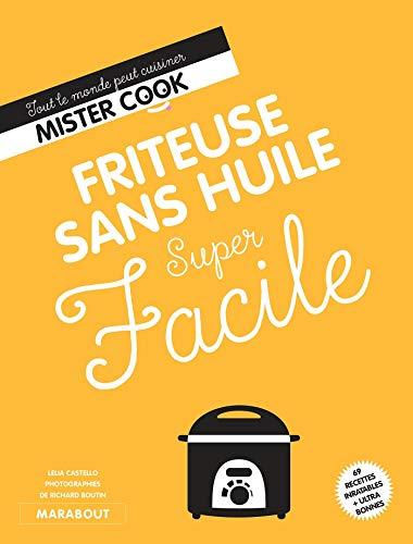 Friteuse sans huile super facile (Cuisine, Band 24699)