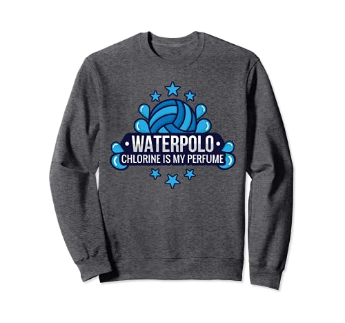 Funny Water Polo Chlorine Is My Perfume Swimming Sport Sudadera