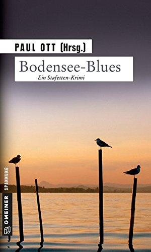 Bodensee-Blues: Kriminalroman (Kriminalromane im GMEINER-Verlag)