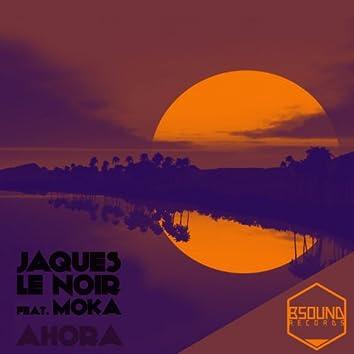 Ahora (feat. Moka)