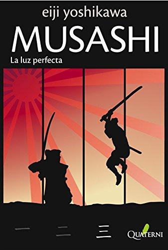 Musashi: La luz perfecta. De Eiji Yoshikawa