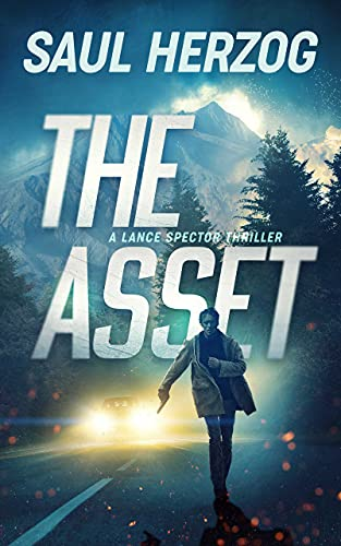 The Asset (Lance Spector Thrillers Book 1) (English Edition)