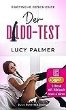 Der Dildo-Test | Erotik Audio Story | Erotisches Hörbuch: Sie muss alle seine Spielzeuge testen ... (blue panther books Erotische Hörbücher Erotik Sex Hörbuch)