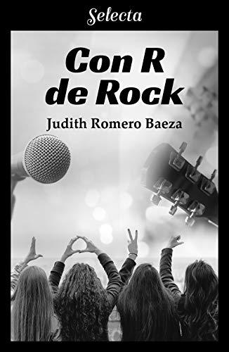 Con R de Rock de [Judith Romero Baeza]