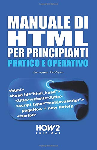 MANUALE DI HTML PER PRINCIPIANTI
