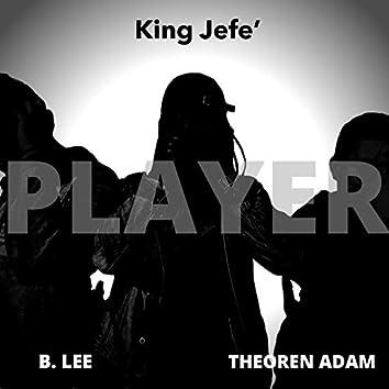 Player (feat. B.Lee & Theoren Adam)