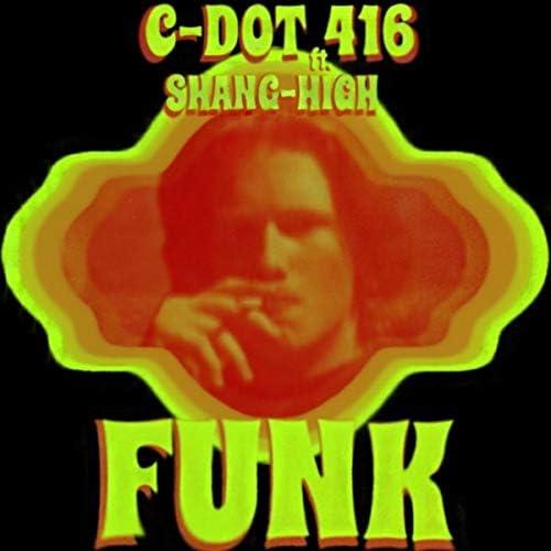 C-Dot 416 feat. Shang-High