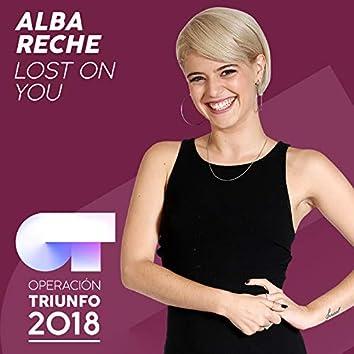 Lost On You (Operación Triunfo 2018)