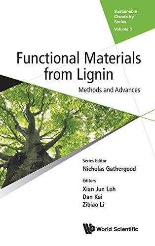 Functional Materials from Lignin: Methods and Advances (Sustainable Chemistry, Band 3)