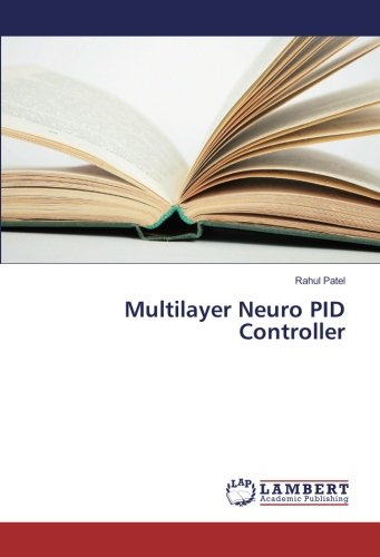 Multilayer Neuro PID Controller