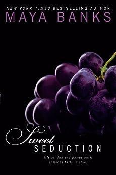Sweet Seduction (Sweet Series Book 3) by [Maya Banks]