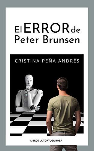 El error de Peter Brunsen