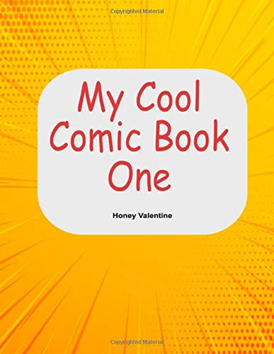 My Cool Comic Book One: An Ideal Way to get your Creative...