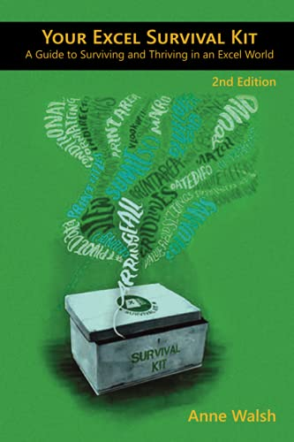 Your Excel Survival Kit, 2nd Edition: A Guide to Surviving and Thriving in an Excel World Front Cover