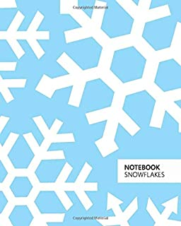 Notebook Snowflakes: (Ice Blue Edition) Fun notebook 192 ruled/lined pages (8x10 inches / 20.3x25.4 cm / Large Jotter)