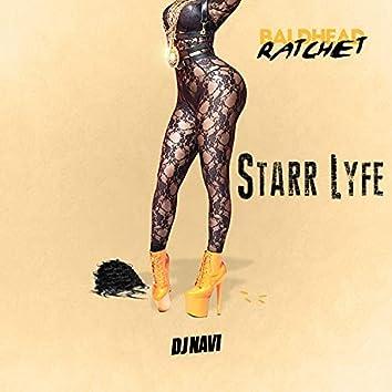 BaldHead Rachet (feat. Starr Lyfe)