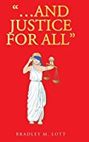"""""""...And Justice for All"""""""