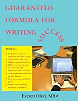 Guaranteed Formula for Writing Success