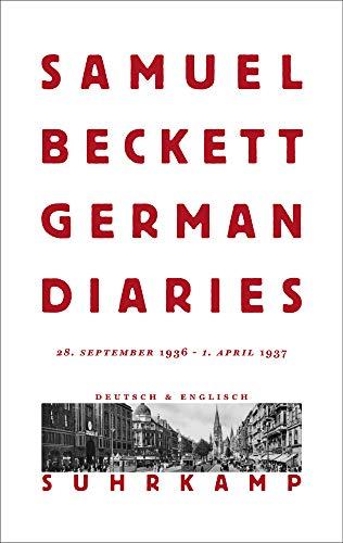 German Diaries: 28. September 1936 - 1. April 1937