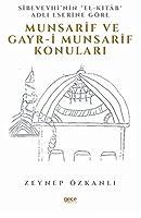 Sibeveyhi'nin El-Kitab Adli Eserine Göre Munsarif Ve Gayr-i Munsarif Konulari