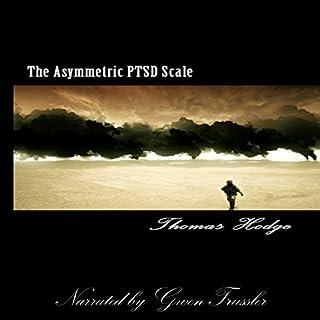 The Asymmetrical PTSD Scale audiobook cover art