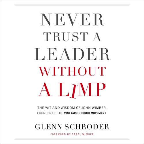 Page de couverture de Never Trust a Leader Without a Limp