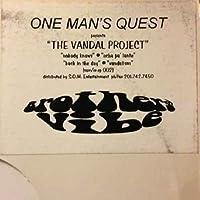 """Vandal Project - One Mans Quest 12"""""""