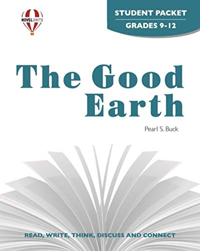 The Good Earth - Student Packet by Novel Units