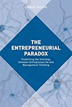 The Entrepreneurial Paradox: Examining the Interplay between Entrepreneurial and Management Thinking