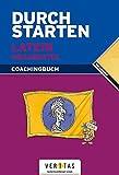 Durchstarten - Latein - Neubearbeitung - Alle Lernjahre: Grammatik - Erklärung und Training - Übungsbuch mit Lösungen