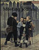 Meeting Journal: 130 - 8.5' x 11' pages