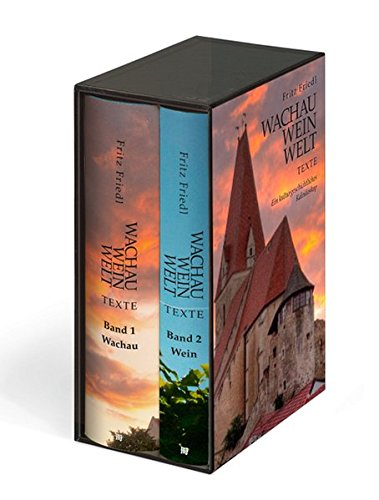 Wachau · Wein · Welt • Texte: Ein kulturgeschichtliches Kaleidoskop