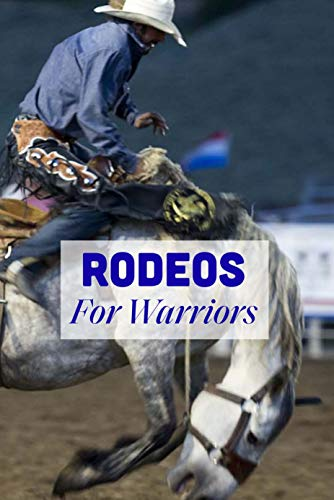 Rodeos: For Warriors: Rodeos Books (English Edition)