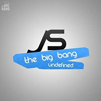 The Big Bang - Redefined