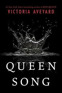 Queen Song (Red Queen Book 1)