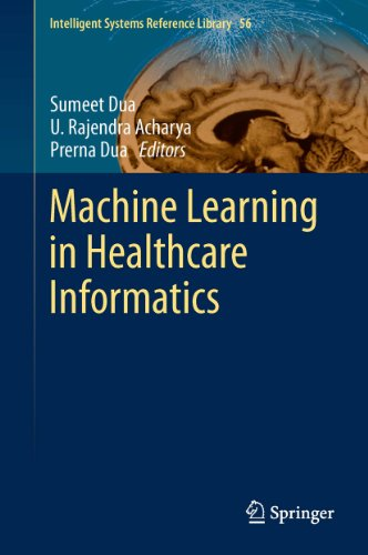 Machine Learning in Healthcare Informatics (Intelligent Systems Reference Library Book 56) (English Edition)