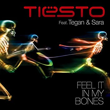 Feel It In My Bones (feat. Tegan & Sara)