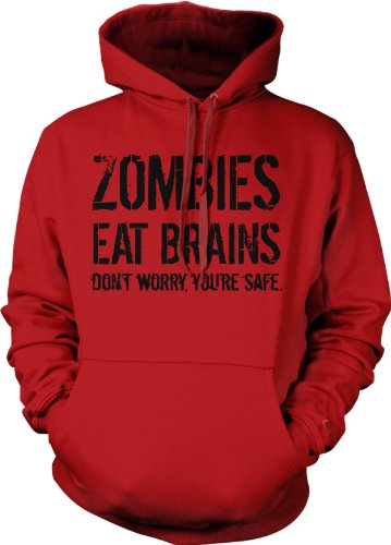 Crazy Dog Tshirts - Zombies Eat Brains So Youre Safe Hoodie Funny Costume Halloween Sweatshirt (Red) - S - Homme